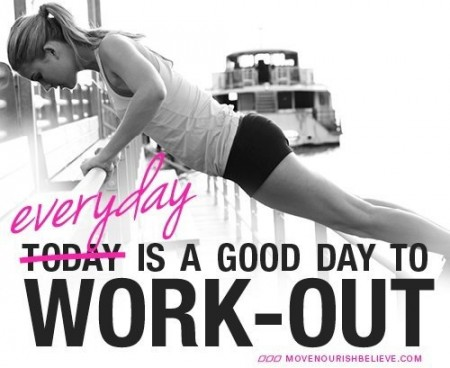 Everyday Is A Good Day to Workout from Starling Fitness