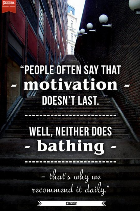 Motivation Doesn&#039;t Last from Starling Fitness