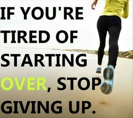 If you&#039;re tired of starting over, stop giving up. From Starling Fitness